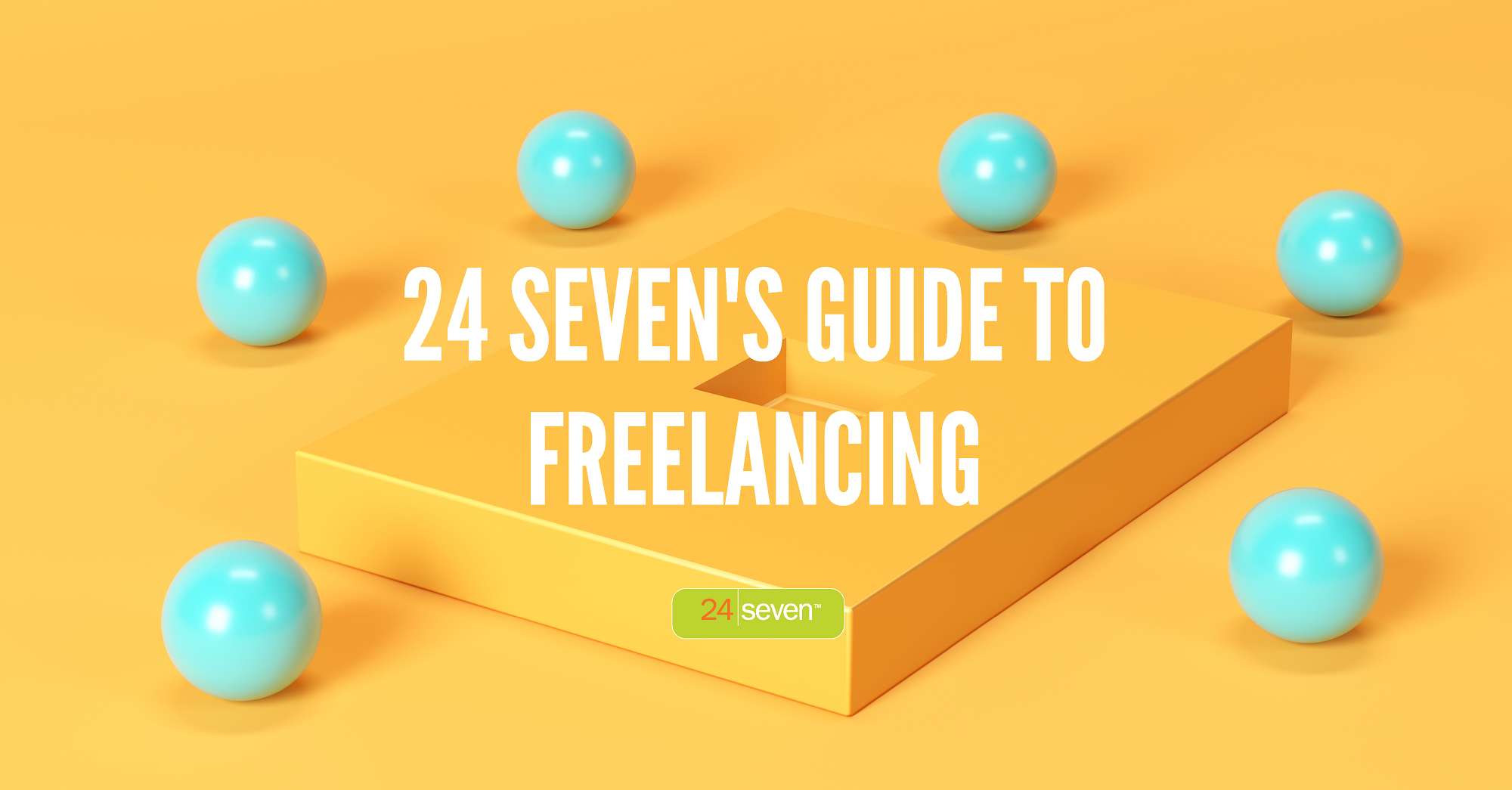 24 Sevens Guide To Freelancing