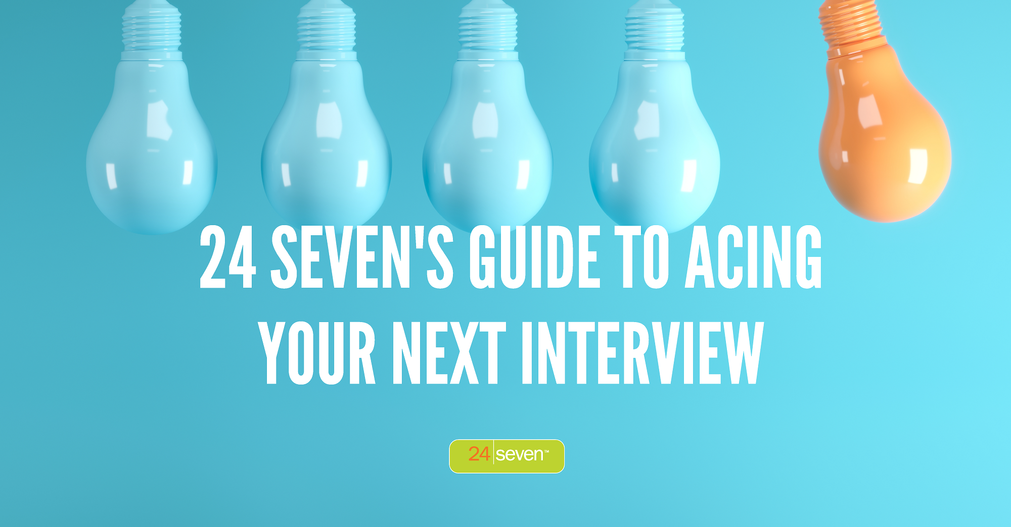 24 Sevens Guide to Acing Your Next interview-1
